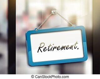 hängender , pensionierung, zeichen