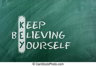 hålla, troende, dig själv