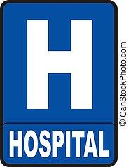 hôpital, signe