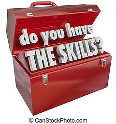habilidades, habilidades, experiencia, tener, usted, caja de herramientas