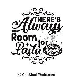 habitación, refrán, cita, print., bueno, allí, always, pastas