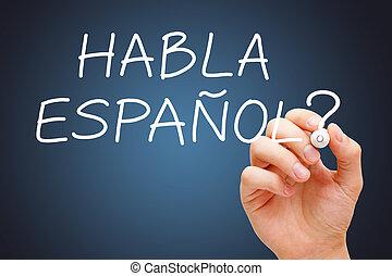 habla, espanol, manuscrito, con, blanco, marcador