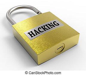 Hacking Padlock Indicates Padlocks Safeguard And Protected 3d Rendering