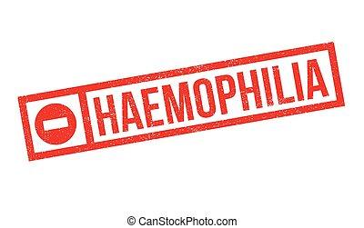 haemophilia, sello de goma