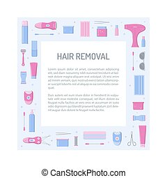 Hair removal square frame