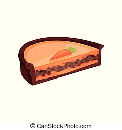 Half of layered pie with chocolate and carrot. Sweet dessert. Flat vector element for promo poster or flyer of pastry shop