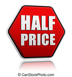 half price in red hexagon button
