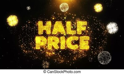 Half Price Text on Firework Display Explosion Particles....
