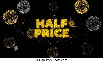 Half Price Text Reveal on Glitter Golden Particles Firework....