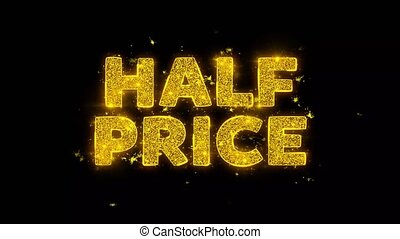 Half Price Text Sparks Particles on Black Background. - Half...