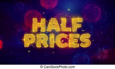 Half Prices Text on Colorful Ftirework Explosion Particles....