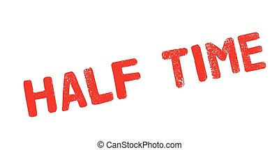 Half Time rubber stamp