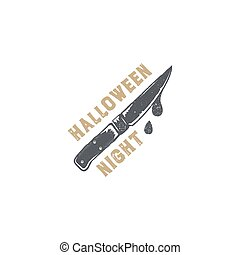 Halloween badge. Vintage hand drawn logo design. Monochrome style. Typography elements and Halloween symbol - knife with blood. Stock vector isolated on white background