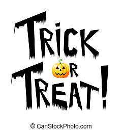 "Halloween card - trick or treat! - ""Trick or treat!"" text,..."