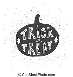 Halloween card with pumpkin and handwritten Trick or treat...