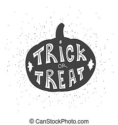 Halloween card with pumpkin and handwritten Trick or treat lette