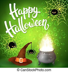 Halloween greeting card with witch cauldron, hat, angry spiders, net and brush lettering on green background with bubbles. Decoration for poster, banner, flyer design. Vector illustration.