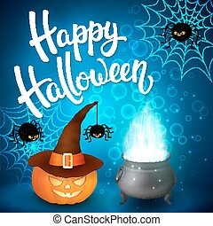 Halloween greeting card with witch cauldron, hat, pumpkin, angry spiders, net and brush lettering on blue background with bubbles. Decoration for poster, banner, flyer design. Vector illustration.