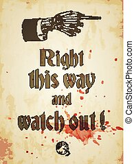 Halloween grungy poster with skeleton hand and bloody eyeball, vintage styled. Vector illustration, eps10.