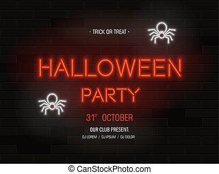 Halloween party light banner. Modern neon billboard on brick wall. Bright signboard with spiders.Party invitation. Vector illustration.