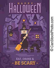 Halloween poster of an old witch with a broom and a black cat standing near her hut in a dark forest at night. Trick or treat. Eat, drink and be scary. Happy Halloween greeting card