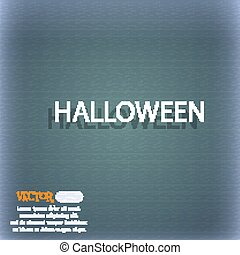 Halloween sign icon. Halloween-party symbol. On the blue-green abstract background with shadow and space for your text. Vector