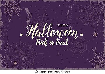 Halloween vintage background with hand made lettering,-Happy Halloween. Trick or treat. Sketch. Halloween banner, flyer, brochure. Advertising