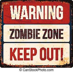 Halloween warning sign. Beware of zombies. Vector illustration, eps10.