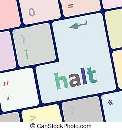 halt keys on computer keyboard, business concept vector illustration