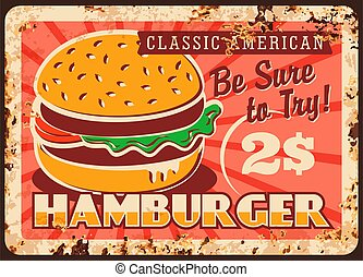 Hamburger fast food rusty metal plate, tin sign
