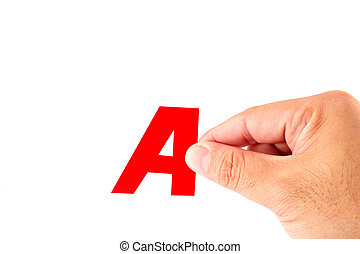 Hand and alphabet A, isolated on white background