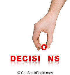 Hand and word Decisions, business concept, isolated on white...