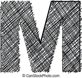 Hand draw font. LETTER M