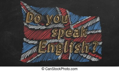 Do you speak English? - Hand drawing and animated british...