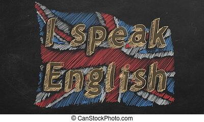 I speak English - Hand drawing and animated british flag...