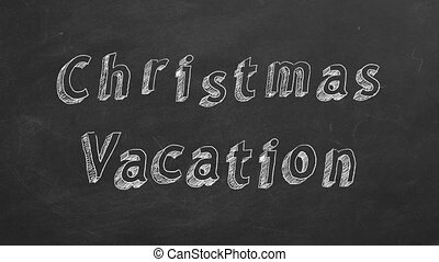 "Christmas vacation - Hand drawing and animated text ""..."