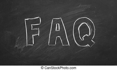 "FAQ - Hand drawing and animated text ""FAQ"" on blackboard...."