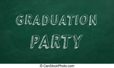 "Graduation party - Hand drawing and animated text ""..."