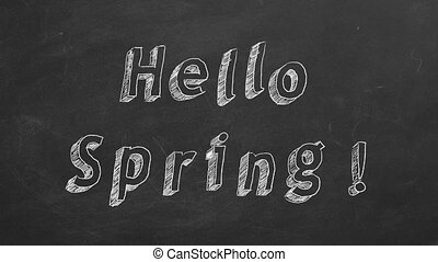 """Hand drawing and animated text """"Hello Spring!"""" on blackboard. Stop motion animation."""