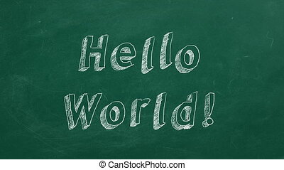 "Hello World ! - Hand drawing and animated text ""Hello World..."