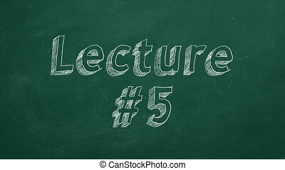 """Lecture #5 - Hand drawing and animated text """"Lecture #5"""" on..."""