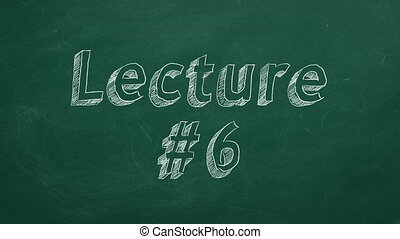 """Lecture #6 - Hand drawing and animated text """"Lecture #6"""" on..."""