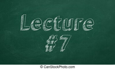 """Lecture #7 - Hand drawing and animated text """"Lecture #7"""" on..."""