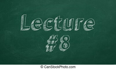 """Lecture #8 - Hand drawing and animated text """"Lecture #8"""" on..."""