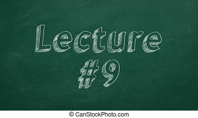 """Lecture #9 - Hand drawing and animated text """"Lecture #9"""" on..."""
