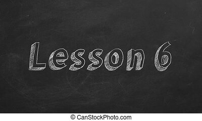 """Lesson 6 - Hand drawing and animated text """"Lesson 6"""" on..."""