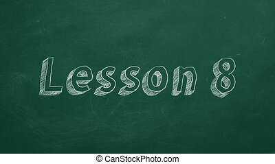 """Lesson 8 - Hand drawing and animated text """"Lesson 8"""" on..."""