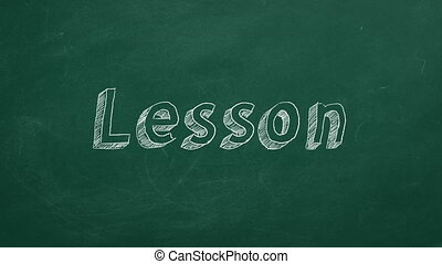 """Lesson - Hand drawing and animated text """"Lesson"""" on green..."""