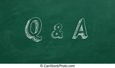 "Q & A - Hand drawing and animated text ""Q & A"" on green..."