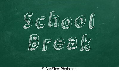 "School Break - Hand drawing and animated text ""School Break""..."